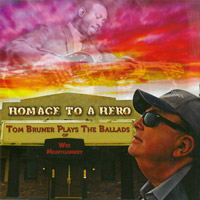 Tom Bruner Homage to a Hero